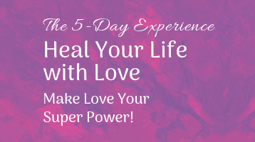 Heal Your Life With Love